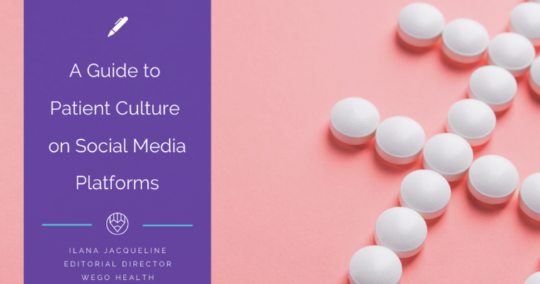 2020 Guide to Patient Culture on Social Media (WEGO Health)